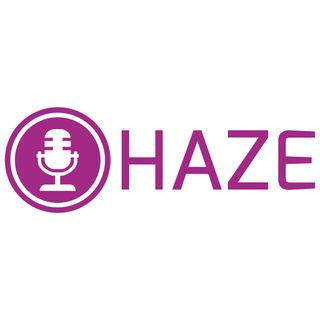 HazeCast Episode 1
