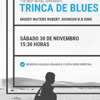 The Best Brasil - Especial Trinca De Blues