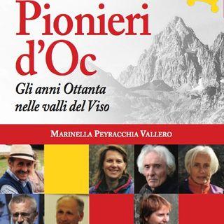 """Marinella Peyracchia Vallero """"Pionieri d'Oc"""""""