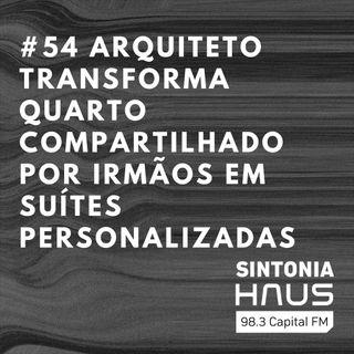 Arquiteto transforma quarto compartilhado por irmãos em duas suítes personalizadas | SINTONIA #54