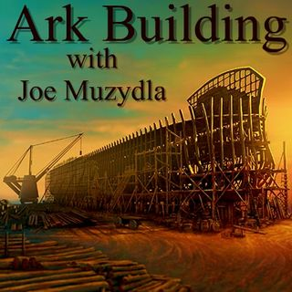 Ark Building Episode 6