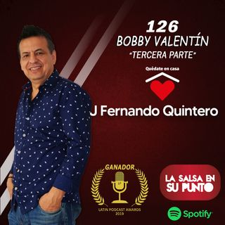 EPISODIO 126-BOBBY VALENTIN