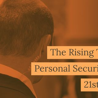 The Rising Trends of Personal Security in The 21st Century