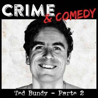 Ted Bundy - Parte 2 - La Nascita del Mito - 20