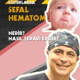 Sefal Hematom Podcast