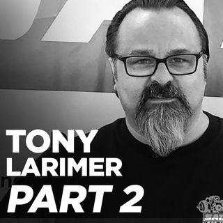 Tony Larimer - Danam - Part 2