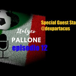 Episodio 12 - Special Guest Star @dexpartacus