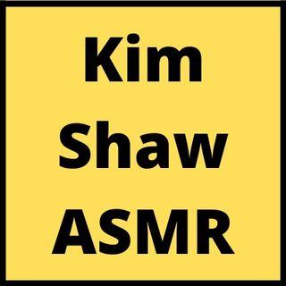Kim Shaw ASMR