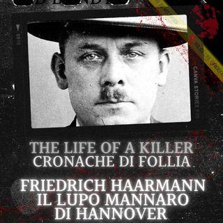 Friedrich Haarmann, il lupo mannaro di Hannover