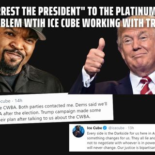 10.15 | The Problem with Ice Cube working with Donald Trump