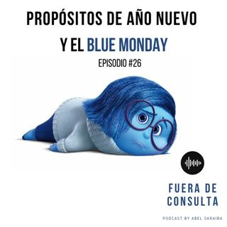 FDC 26 Propositos de Año Nuevo y el Blue Monday
