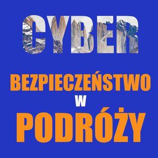 Cyberbezpieczeństwo w podróży
