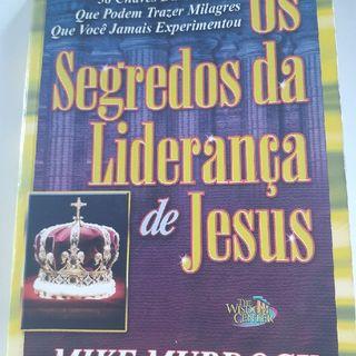 Capítulo 1. Os Segredos Da Liderança De Jesus .m4a