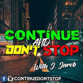 Continue & Don't Stop- Surprise Guest??!!