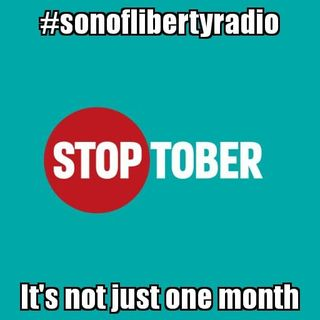 #sonoflibertyradio - STOPtober