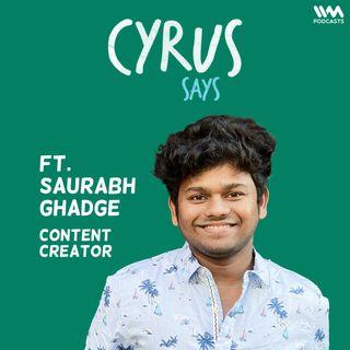 Ep. 706: feat. Saurabh Ghadge