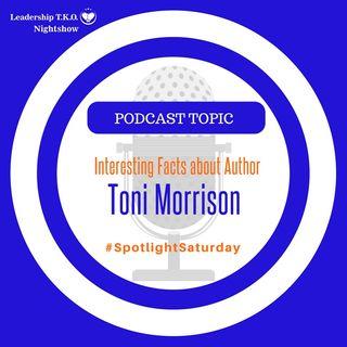 Interesting Facts About Author Toni Morrison | Lakeisha McKnight