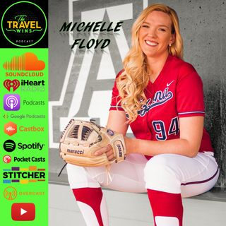 Michelle Floyd | seeing the world thru fast pitch softball