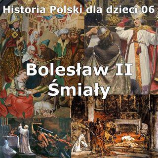 06 - Bolesław II Śmiały