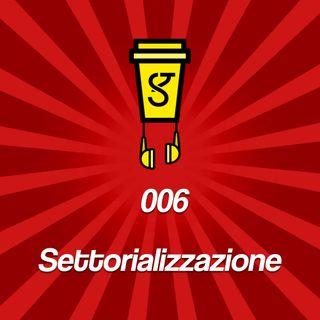 006 - Settorializzazione