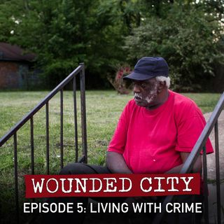 Episode 5: Living with Crime