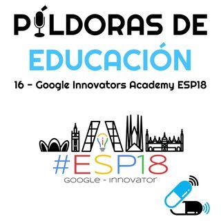PDE16 - Google Innovators Academy ESP18
