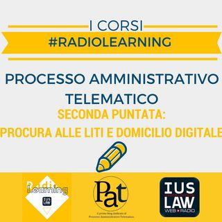 #RadioLearning - PAT il Corso. Puntata 2: procura alle liti e domicilio digitale