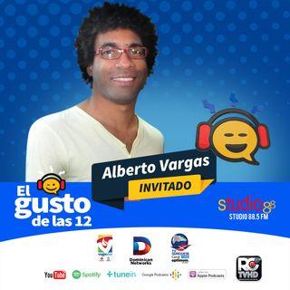 El Gusto de las 12- Episodio 21 Julio 26-2019 Alberto Vargas Radical Total