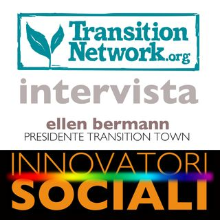 17.05.20 - Transition Town Italia - Ellen Bermann - Intervista