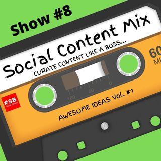 SB #8: Social Content Mix
