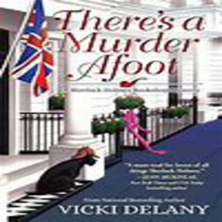 Vicki Delany - THERE'S A MURDER AFOOT