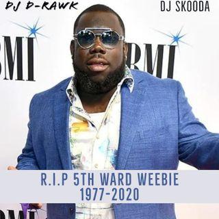 R.I.P. 5th Ward Weebie Bounce Mixx w/ DJ D-RAWK & DJ Skooda