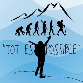 7. Tot és possible, ... i la muntanya ho va fer realitat. Les barreres són per superar-les.