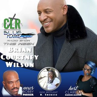 Blue Flame Radio - Brian Courtney Wilson