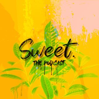Sweet.ThePodcast