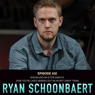 #32 Ryan Schoonbaert: Specialization is For Insects (How you're likely missing out on an MTT gravy train)