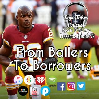 From Ballers To Borrowers