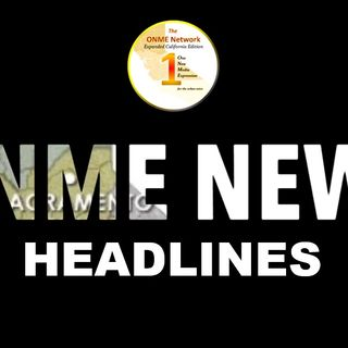 ONME California News Headlines 9-30-20