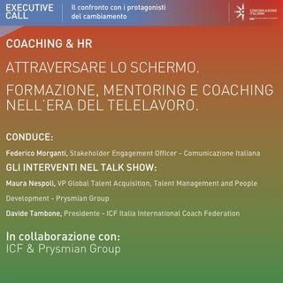 Executive Call | Attraversare lo Schermo: formazione, mentoring e coaching nell'era del telelavoro | ICF