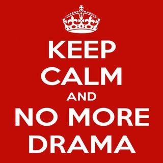 0106 -- No More Drama