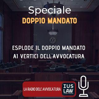 ESPLODE IL DOPPIO MANDATO AI VERTICI DELL'AVVOCATURA – SPECIALE IUSLAW