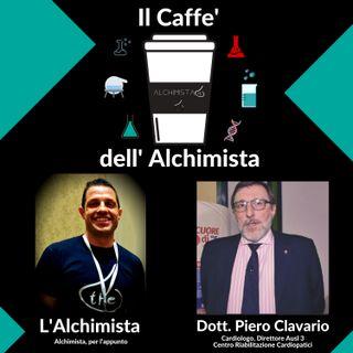 ☕ Il Caffe' Dell' Alchimista ⚗️ con: Dott. Piero Clavario, Cardiologo, Direttore Asl 3