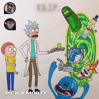 Serie, ma non troppo - Rick & Morty - Ep.02 w/Luke