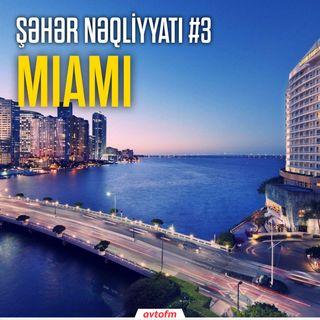 Şəhər nəqliyyatı #3 - Miami