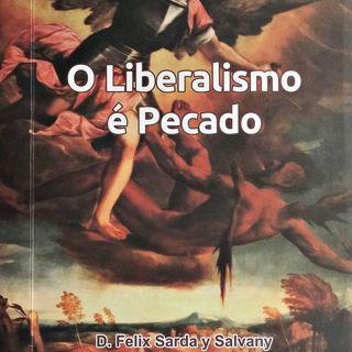 O Liberalismo é Pecado - Introdução (audiobook)