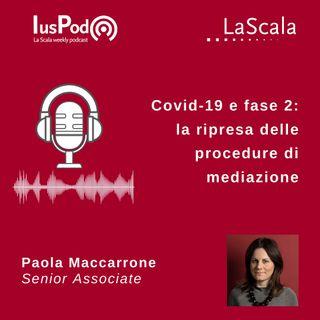 Ep. 47 IusPod Covid-19 e fase 2: la ripresa delle procedure di mediazione