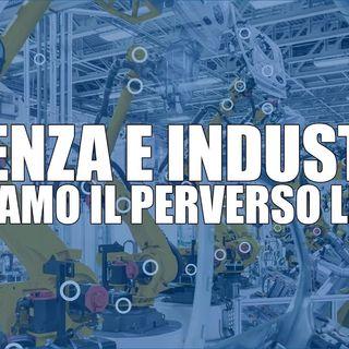 IT 4 Scienza e industria: spezziamo il perverso legame
