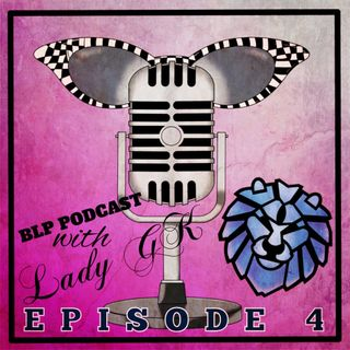 BLP Podcast Episode 04
