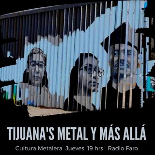 Tijuana's Metal y Más Allá