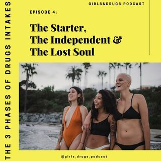 Episode 4 - The Starter, The Independent & The Lost Soul